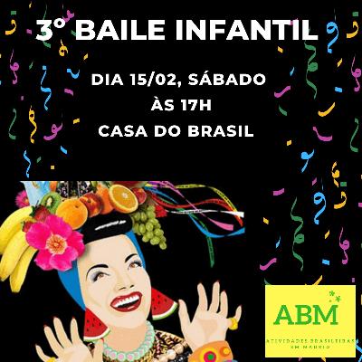 3º Baile de Carnaval Infantil da ABM