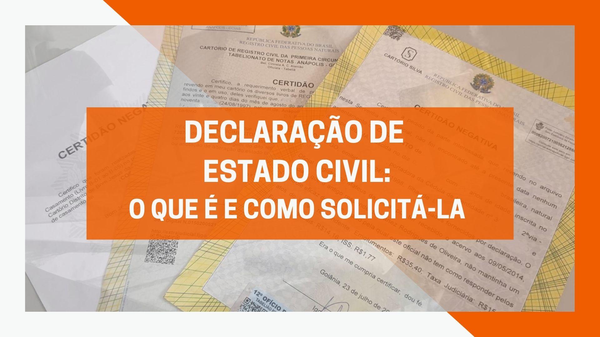 Declaração de Estado Civil: o que é e como obter esse documento