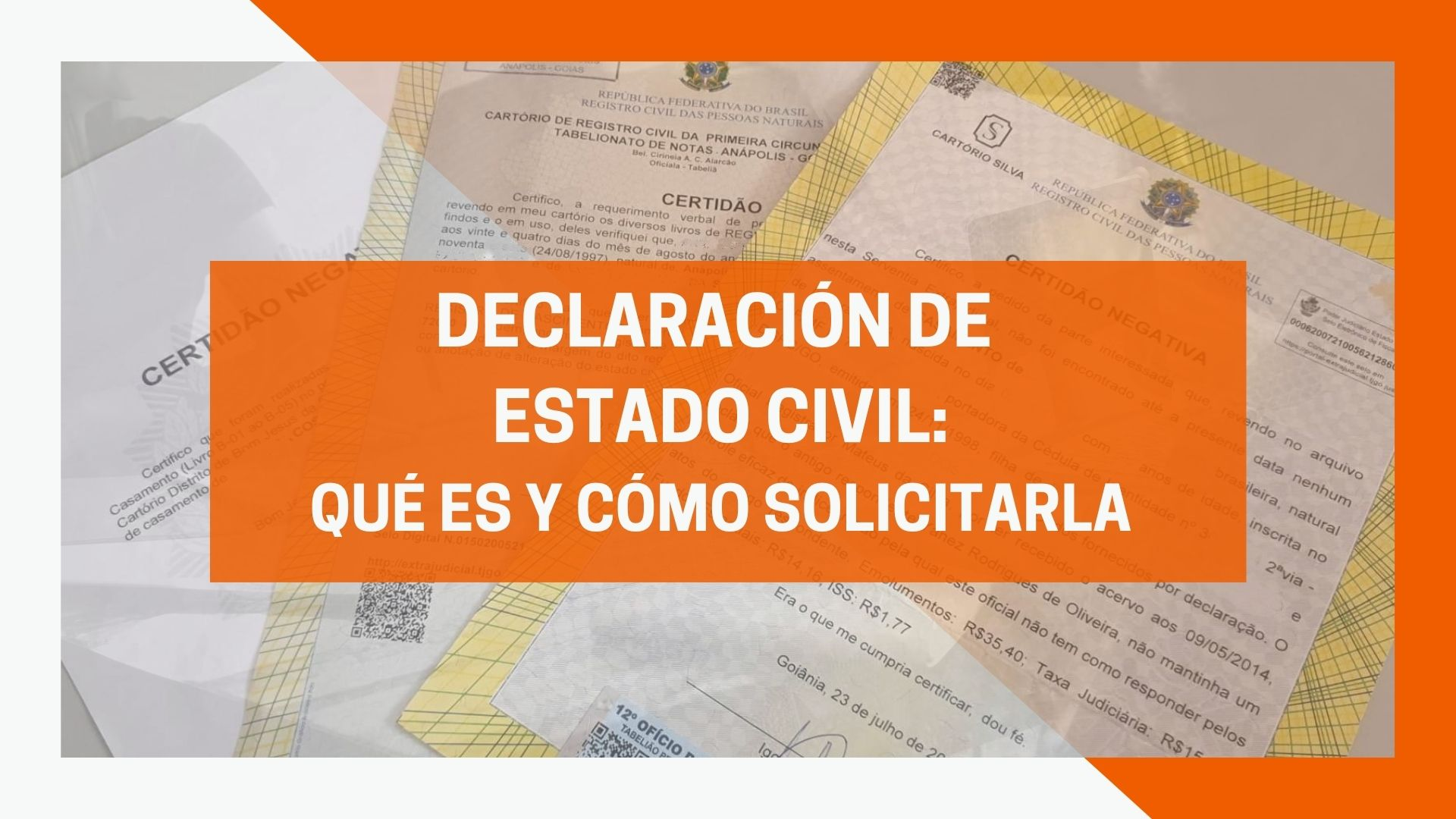 Declaración de Estado Civil: qué es y cómo obtener este documento.